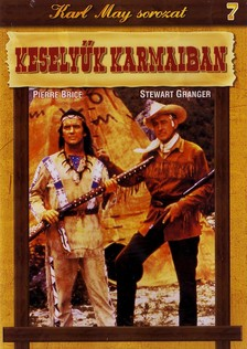 - KESELYŰK KARMAIBAN - KARL MAY SOROZAT 7.  DVD