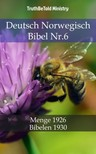 TruthBeTold Ministry, Joern Andre Halseth, Hermann Menge - Deutsch Norwegisch Bibel Nr.6 [eKönyv: epub, mobi]