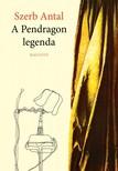 Szerb Antal - A Pendragon legenda [eKönyv: epub, mobi]