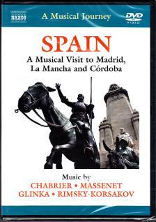 CHABRIER, MASSENET, GLINKA, RIMSKY-KORSAK - SPAIN - MADRID - LA MANCHA - CÓRDOBA DVD