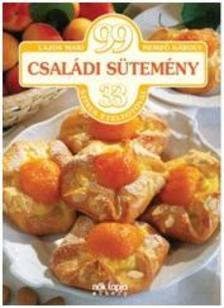 LAJOS MARI - HEMZŐ KÁROLY - 99 új családi sütemény