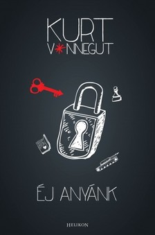 Kurt Vonnegut - Éj anyánk [eKönyv: epub, mobi]