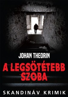 Johan Theorin - A legsötétebb szoba [eKönyv: epub, mobi]