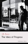 Bury J.B. - The Idea of Progress [eKönyv: epub,  mobi]