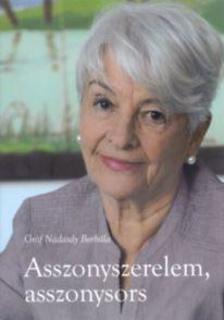 NÁDASDY BORBÁLA - Asszonyszerelem, asszonysors