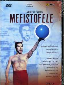 BOITO - MEFISTOFELE DVD ARENA, BENACKOVÁ, RAMEY, O`NEILL
