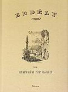 Szathmári Pap Károly - Erdély képekben