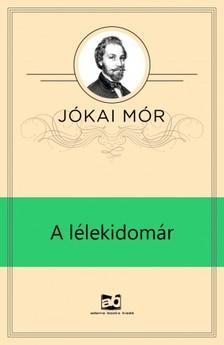 JÓKAI MÓR - A lélekidomár [eKönyv: epub, mobi]