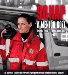 SZILVÁSI ENDRE - KLENK-SIPOS RITA - 90 nap a mentők közt
