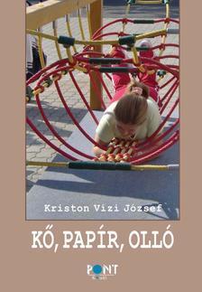 Kriston Vízi József - Kő, papír, olló