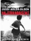 Jussi Adler-Olsen - Hajtóvadászat [eKönyv: epub, mobi]<!--span style='font-size:10px;'>(G)</span-->