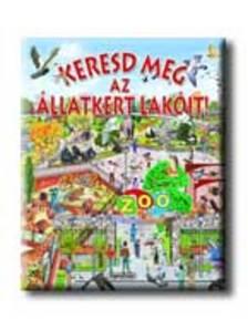 Napraforgó Könyvkiadó - Keresd meg az állatkert lakóit!