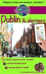 Olivier Rebiere Cristina Rebiere, - eGuide Voyage: Dublin et alentours [eKönyv: epub,  mobi]
