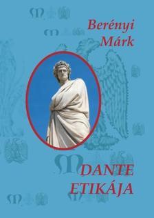 Berényi Márk - Dante etikája