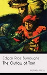 Edgar Rice Burroughs - The Outlaw of Torn [eKönyv: epub,  mobi]