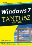 Andy Rathbone - Windows 7 - Tantusz Könyvek