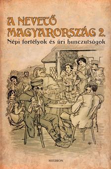 Gracza György - A nevető Magyarország 2.