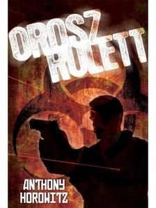 Anthony Horowitz - Orosz rulett [eKönyv: epub, mobi]