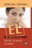 Herczku Mónika - Elbocsátottak? - Állj fel, és kezdj új életet! [eKönyv: epub, mobi]<!--span style='font-size:10px;'>(G)</span-->