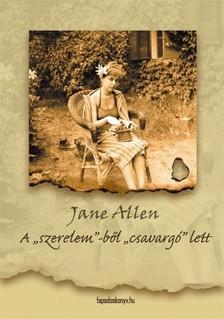Allen, Jane - A szerelem-ből csavargó lett [eKönyv: epub, mobi]