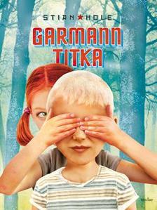 Stian Hole - Garmann titka ###