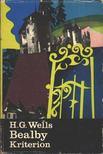 WELLS, HERBERT GEORGE - Bealby [antikvár]