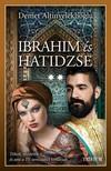 Demet Altinyeleklioglu - Ibrahim és Hatidzse 2. rész [eKönyv: epub, mobi]<!--span style='font-size:10px;'>(G)</span-->