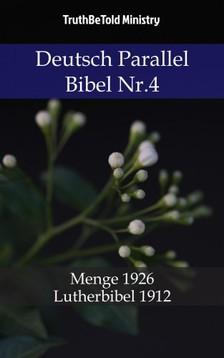 TruthBeTold Ministry, Joern Andre Halseth, Hermann Menge - Deutsch Parallel Bibel Nr.4 [eKönyv: epub, mobi]