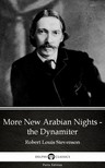 Delphi Classics Robert Louis Stevenson, - More New Arabian Nights - the Dynamiter by Robert Louis Stevenson (Illustrated) [eKönyv: epub,  mobi]
