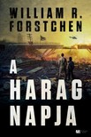 William R. Forstchen - A harag napja [eKönyv: epub, mobi]