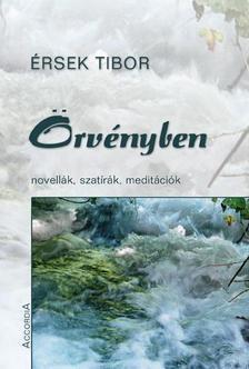 Érsek Tibor - ÖRVÉNYBEN