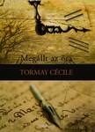 TORMAY CÉCILE - Megállt az óra, Álmok [eKönyv: epub, mobi]<!--span style='font-size:10px;'>(G)</span-->
