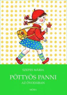SZEPES MÁRIA - Pöttyös Panni az óvodában (5. kiadás)