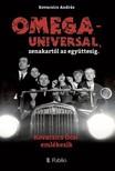 Kovacsics András - OMEGA - UNIVERSAL,  zenekartól az együttesig. [eKönyv: epub,  mobi]