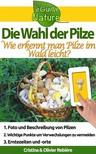 Olivier Rebiere Cristina Rebiere, - Die Wahl der Pilze [eKönyv: epub,  mobi]