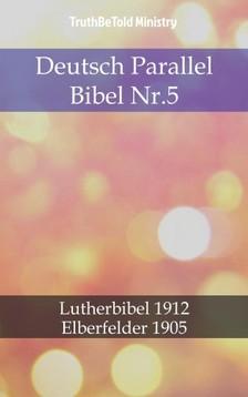 TruthBeTold Ministry, Joern Andre Halseth, Martin Luther - Deutsch Parallel Bibel Nr.5 [eKönyv: epub, mobi]