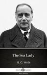 Delphi Classics H. G. Wells, - The Sea Lady by H. G. Wells (Illustrated) [eKönyv: epub,  mobi]