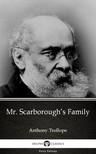 Delphi Classics Anthony Trollope, - Mr. Scarborough's Family by Anthony Trollope (Illustrated) [eKönyv: epub,  mobi]