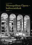 Csermák Zoltán - Metropolitan Opera - kulisszatitkok<!--span style='font-size:10px;'>(G)</span-->