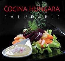 Hajni István - Kolozsvári Ildikó - Cocina húngara saludable