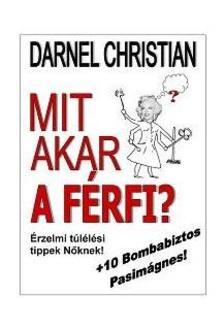CHRISTIAN, DARNEL - MIT AKAR A FÉRFI?