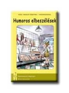 Vadász György (szerk.) - HUMOROS ELBESZÉLÉSEK - SZÉPIRODALOM EREDETIBEN