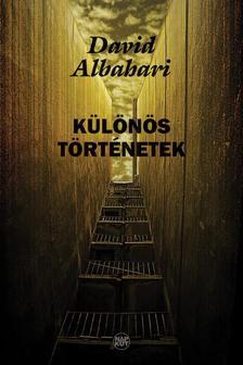 David Albahari - Különös történetek
