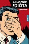 Albert Levente - A hasznos idióta<!--span style='font-size:10px;'>(G)</span-->