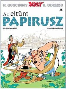 René Goscinny - Az eltűnt papirusz - Asterix 36.