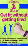 Olivier Rebiere Cristina Rebiere, - Get fit without getting tired [eKönyv: epub, mobi]