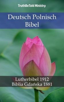 TruthBeTold Ministry, Joern Andre Halseth, Martin Luther - Deutsch Polnisch Bibel [eKönyv: epub, mobi]