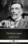Delphi Classics Joseph Conrad, - The Secret Agent by Joseph Conrad (Illustrated) [eKönyv: epub,  mobi]