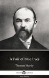 Delphi Classics Thomas Hardy, - A Pair of Blue Eyes by Thomas Hardy (Illustrated) [eKönyv: epub, mobi]