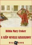 Croker Bithia Mary - A szép Neville kisasszony [eKönyv: epub, mobi]